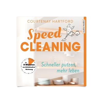 speed cleaning schneller putzen mehr leben in 8 minuten zur blitzblanken wohnung h rbuch. Black Bedroom Furniture Sets. Home Design Ideas