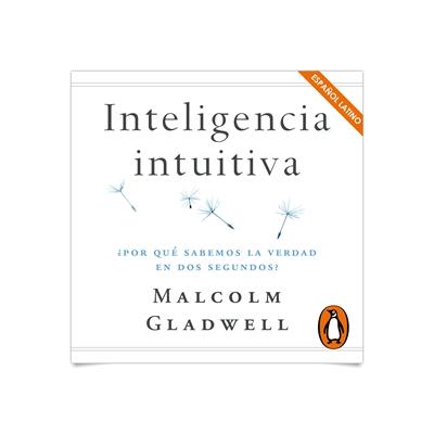 la inteligencia intuitiva malcolm gladwell pdf