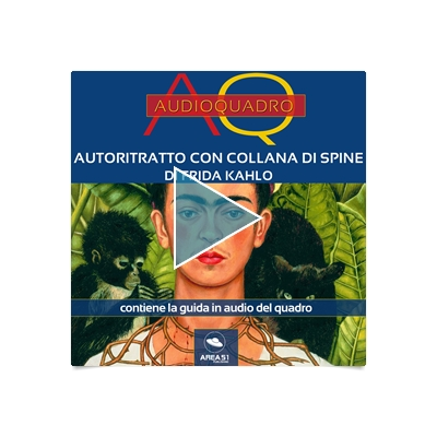 Autoritratto con collana di spine di Frida Kahlo: Audioquadro (Italian Edition)