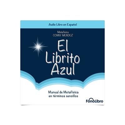 el librito azul coleccion metafisica conny mendez spanish edition