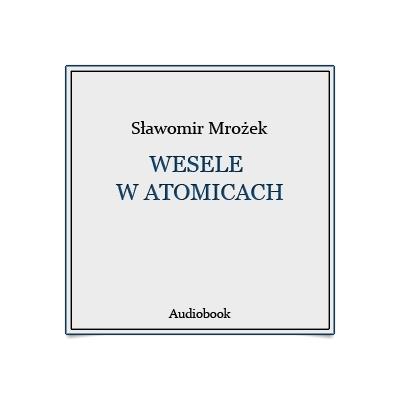 Wesele W Atomicach Audiobook Audioteka